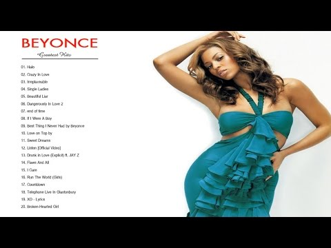 Beyoncé Greatest Hits - Beyoncé Best Songs