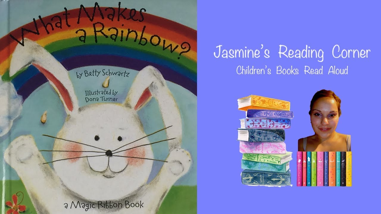 What Makes A Rainbow Childrens Books Read Aloud Youtube