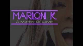 Marion K. - What Cant I Do