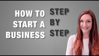 How To Start A Business STEP-BY-STEP