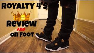 Jordan Royalty 4 Review w/ on foot!!!