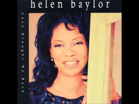 Helen Baylor- The Lord Is My Sheperd