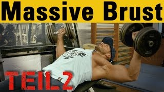 Massive Brustmuskeln TeiI 2: Fokus auf obere Brust