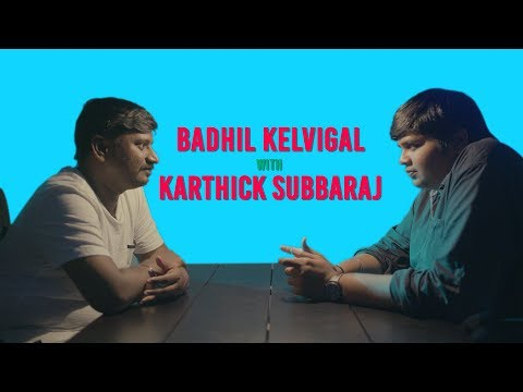Badhil Kelvigal Season 2 with Director Karthik Subbaraj Part-1 | Put Chutney