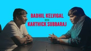 Badhil Kelvigal Season 2 with Director Karthik Subbaraj Part-1 | Put Chutney