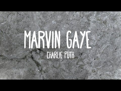 Marvin Gaye - Charlie Puth Ft. Meghan Trainor (Lyrics)