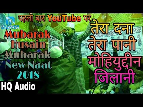 Mubarak Husain Mubarak New Naat 2018 raja Chauk Bhawanad Giridih Jharkhand