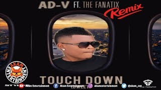 AD-V - Touch Down Refix (Ahuubloc Anthem) January 2019