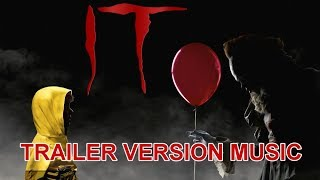 IT Trailer Music Version | Official I.T. Movie Soundtrack Theme Song