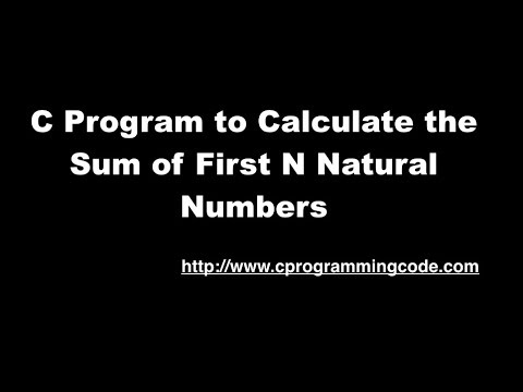 C Program to Calculate the Sum of First N Natural Numbers