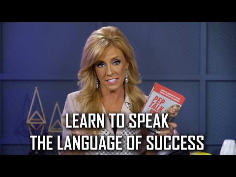 Learn to Speak The Language of Success