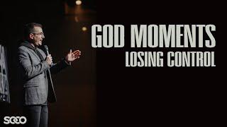 GOD MOMENTS - Losing Control
