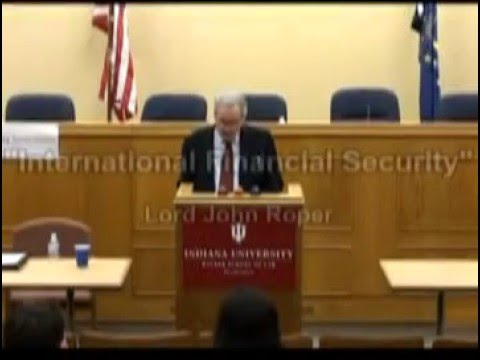 "Lord John Roper - ""International Financial Security"" Part 3"