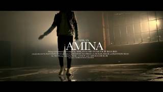 Download Ahkan (Ruff N Smooth) - Amina (Official ) MP3 song and Music Video