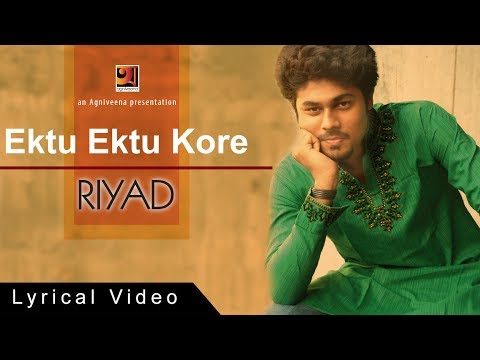 Ektu Ektu Kore by Riyad | Album Osrujol | Official lyrical Video