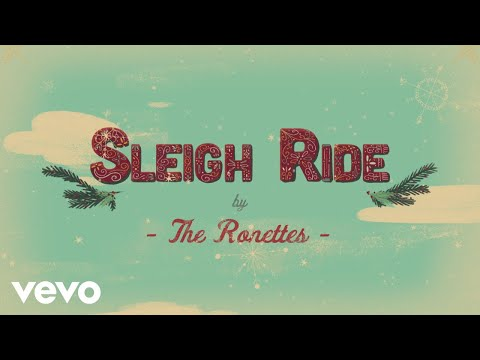 The Ronettes - Sleigh Ride (Official Music Video)
