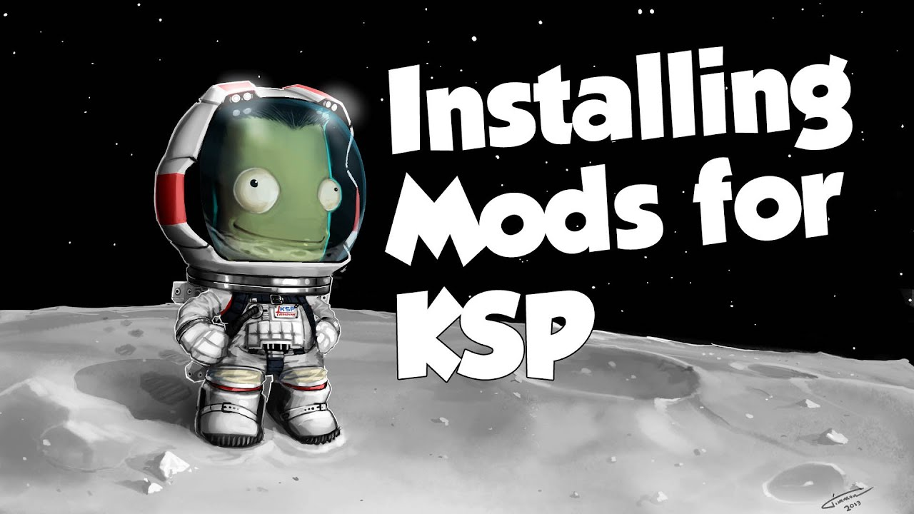 How To Manually Install Mods For Kerbal Space Program ...