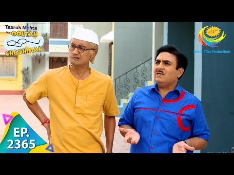Taarak Mehta Ka Ooltah Chashmah - Episode 2365 - Full Episode