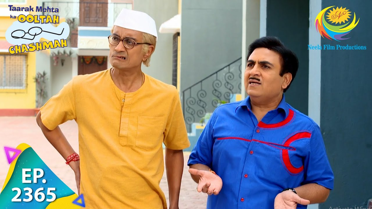 Download Taarak Mehta Ka Ooltah Chashmah - Episode 2365 - Full Episode