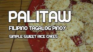 Paano magluto Palitaw Recipe Filipino - Pinoy Sweet - Tagalog