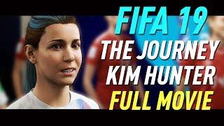 FIFA 19 Kim Hunter THE JOURNEY FULL MOVIE (all cutscenes/cinematics)