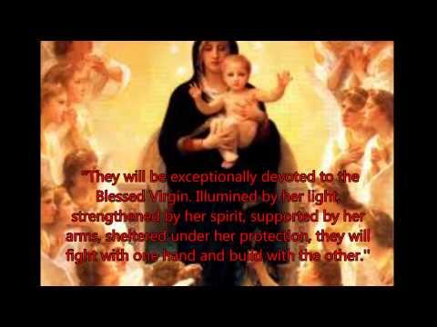 St Louis De Montfort's Prophecies.