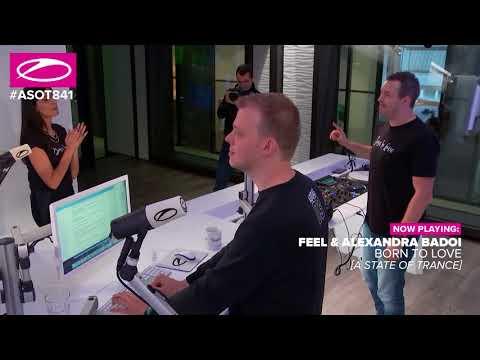 FEEL & Alexandra Badoi - Born To Love [#ASOT841]