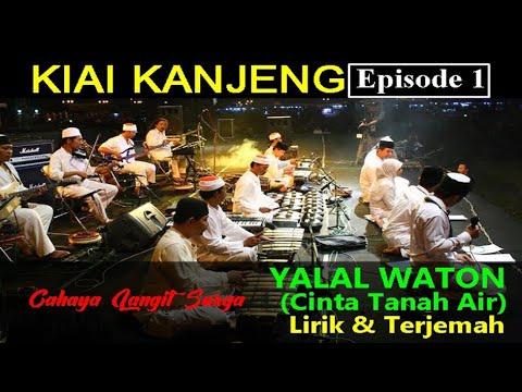 Kiai Kanjeng - Lirik Lagu Ya Lal Waton (Cinta Tanah Air)