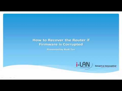 How to Recover the Router if Firmware is Corrupted
