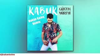Güven Yüreyi   Kabuk Hakan Keles Remix #kabuk Video