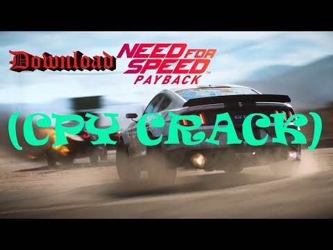 Download NEED FOR SPEED PAYBACK(CPY CRACK) || 100% Working