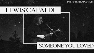 [VOSTFR] Lewis Capaldi – Someone You Loved | +LYRICS Video