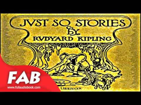Just So Stories version 5 Full Audiobook by Rudyard KIPLING  by  Children's Fiction