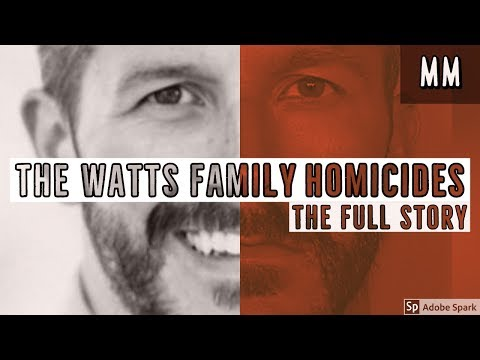 Chris Watts | The Watts Family Homicides