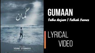 Gumaan-Youngstunners-Talha Anjum -Talha Younus -Pakistani HipHop-New viral songs 2020