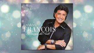 """Frédéric François, Petit papa Noël (Extrait de """"La Magie de Noël)"""