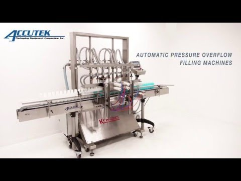 APOF Series - Automatic Pressure Overflow Filling Machines - Accutek Packaging Equipment