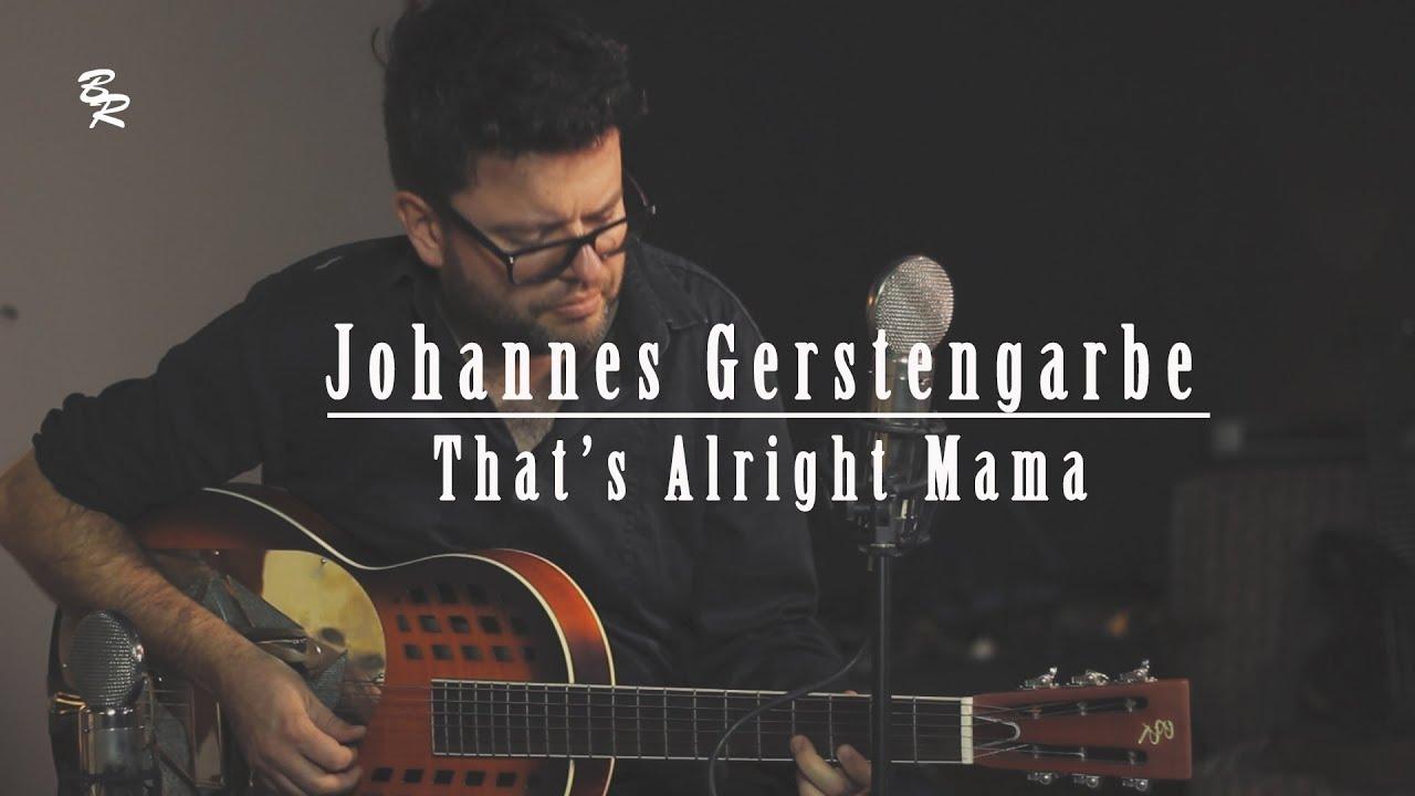 Johannes Gerstengarbe - That's alright Mama (Elvis Presley Cover)