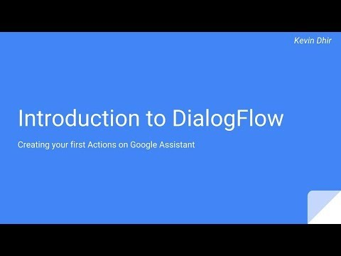 Introduction to DialogFlow
