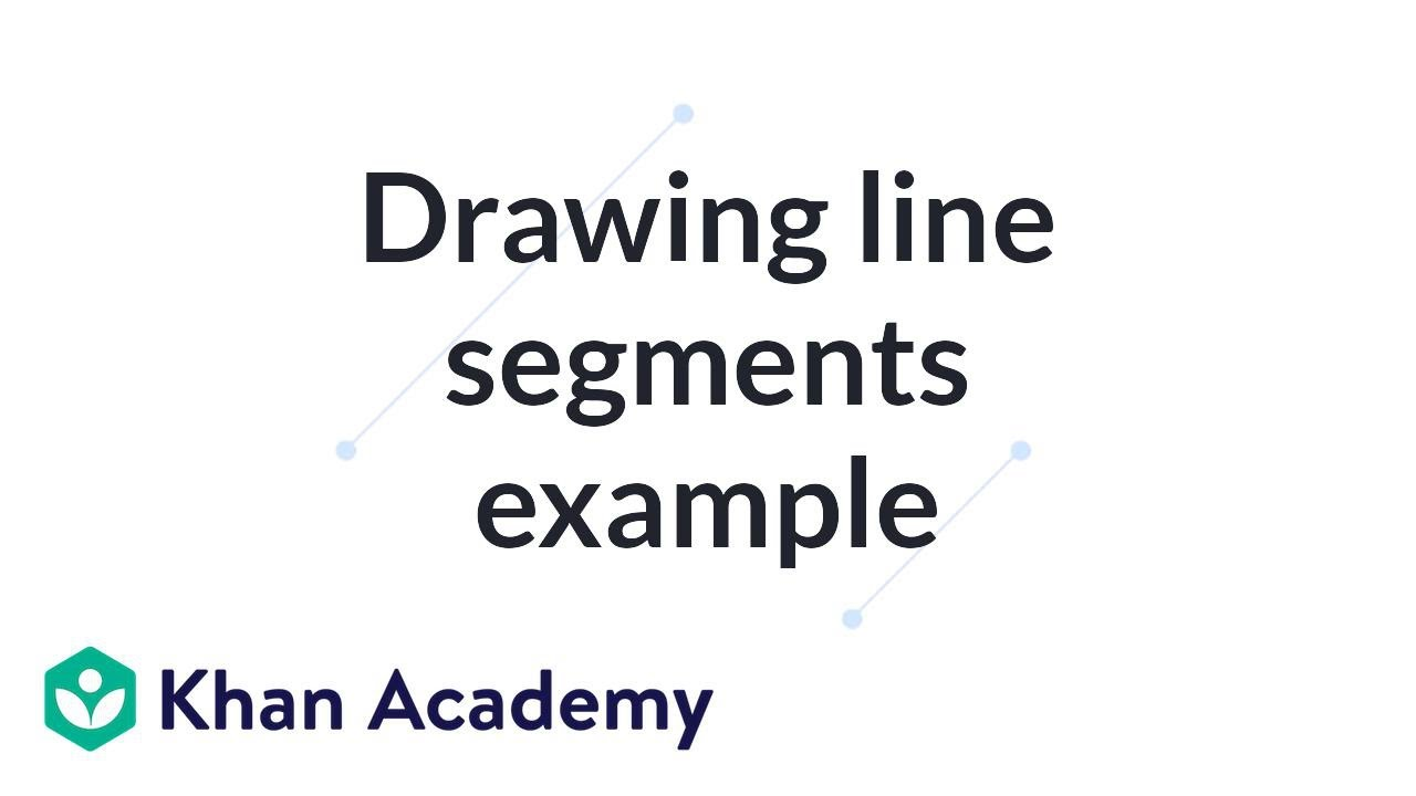 Drawing Lines Segments And Rays : Drawing line segments example introduction to euclidean