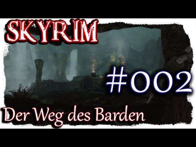 SKYRIM: Der Weg des Barden ▼002▼ Lets Play + 350 Mods  [ deutsch german blind PC HD modded ]