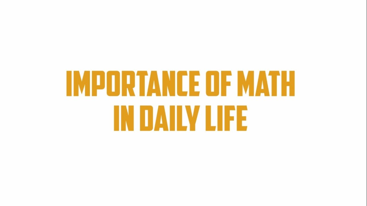 importance of math in daily life importance of math in daily life
