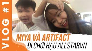 Vlog#1 Miya và Hậu Béo đi chơi hậu AllstarVN