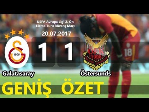 Galatasaray 1-1 Östersunds   Geniş Özet [HD]   20.07.2017 ...