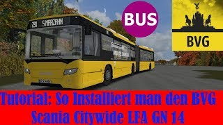 Wie Installiert man den BVG Scania [Tutorial #7]