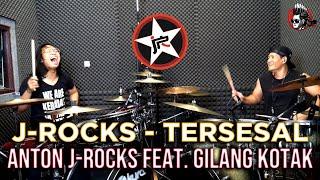 J-ROCKS - Tersesal feat. Gilang Kotak | Anton J-Rocks Drum Interpretation