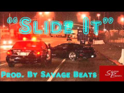 """Slide It"" Philthy Rich x Oakland x Bay Area Type Beat [Prod. By Savage Beats]"