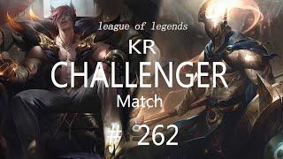 Korea Challenger Match #262/LO…