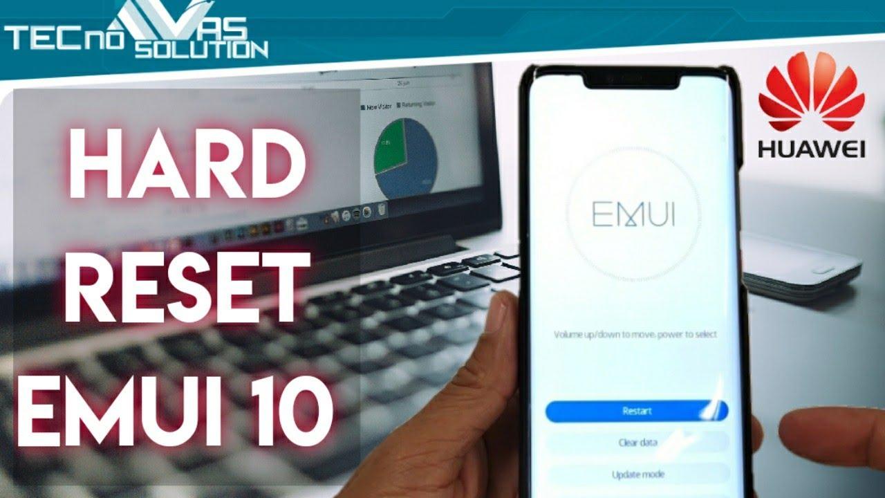 HUAWEI-HARD RESET EMUI 10