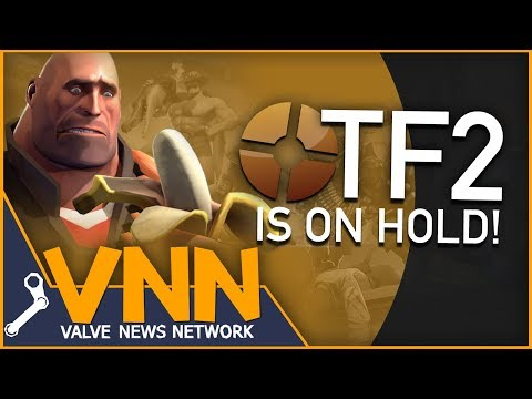Sad Team Fortress 2 News - TF2 Is On Hold